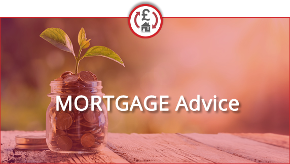 Mortgages and Financial Advice